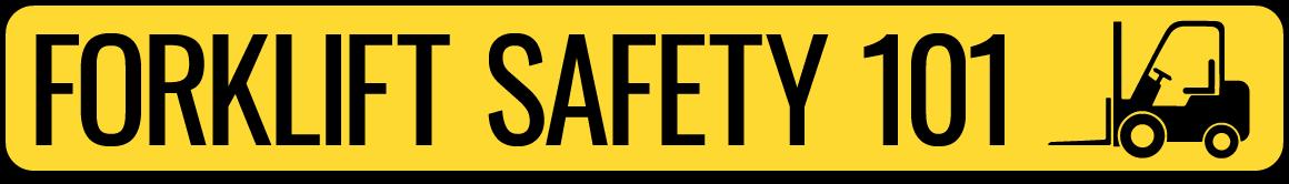 Forklift Safety 101